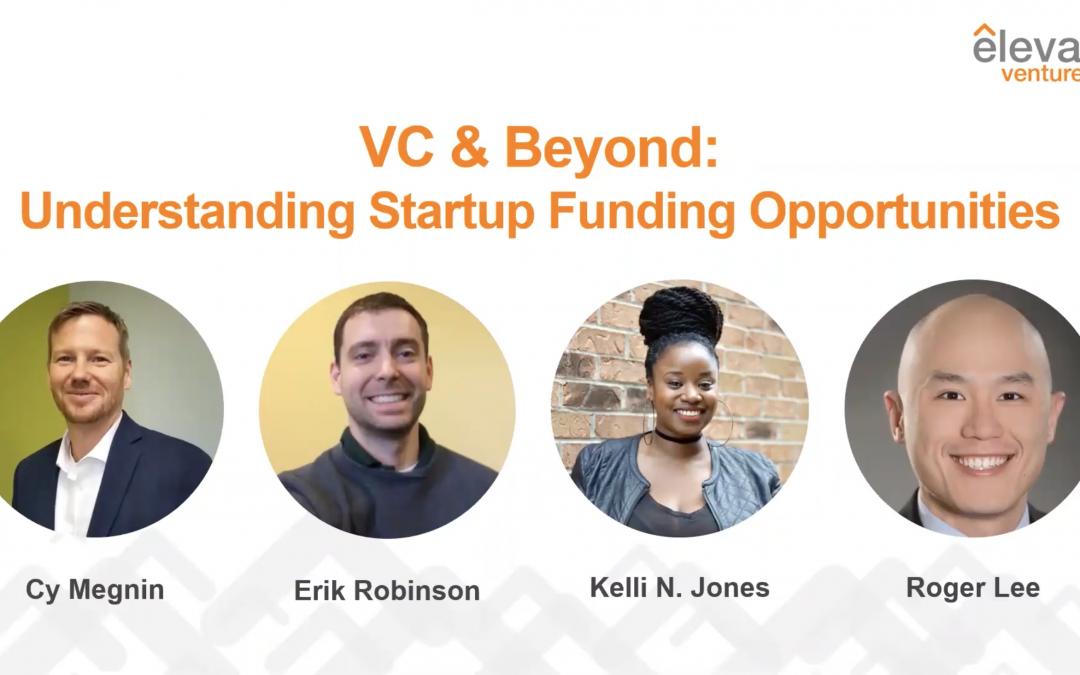 VC & Beyond: Understanding Startup Funding Opportunities